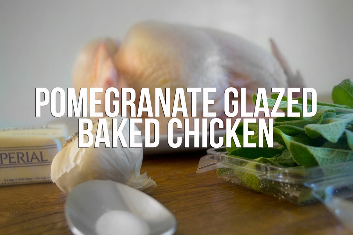 How To Make : Pomegranate Glazed Baked Chicken